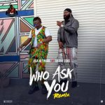 DOWNLOAD: Oga Network – Who Ask You (Remix) Ft. Harrysong [Audio + Video]