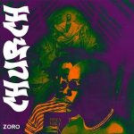 Download Music: Zoro – Church (Prod. By Skelly)