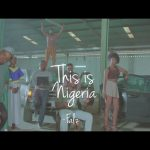 DOWNLOAD: Falz – This Is Nigeria (Audio & Video)
