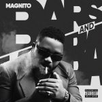 DOWNLOAD EP: Magnito – Bars & Lamba (All Tracks)