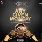 DOWNLOAD: Laycon – Any Given Monday (The Playlist)