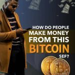 See How People Make Money From Bitcoin (A Must Read)