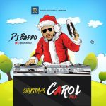MIXTAPE: DJ Baddo – Christmas Carol (Mix)