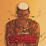 MUSIC: Lil Frosh – Oshaa