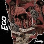 MUSIC + VIDEO: Quincy – Ego