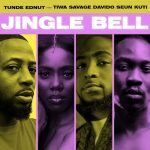 MUSIC + VIDEO: Tunde Ednut – Jingle Bell Ft. Davido, Tiwa Savage & Seun Kuti