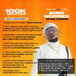 "Figo M Ft. CDQ – ""Zero Worries"" Challenge 