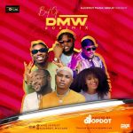 MIXTAPE: DJ OP Dot – 'Best Of DMW' (2021 Mix)