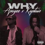 "New Music: Kaptain x Apogee – ""Why"""