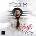 MUSIC: Figo M – Bloodline